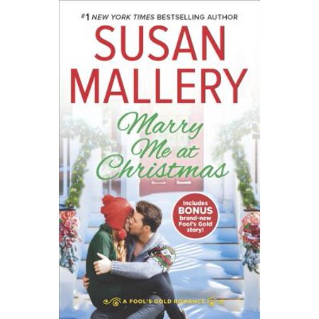 Marry Me at Christmas : A Charming Holiday Romance a Kiss in the Snow (Once Upon A Time Snow And Charming)