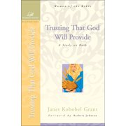 Trusting That God Will Provide: A Study on Ruth - eBook