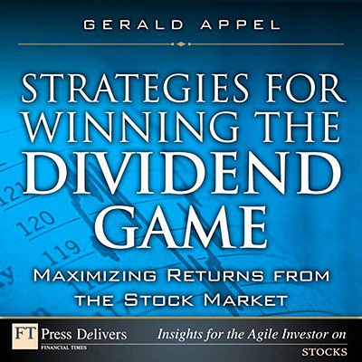 Strategies for Winning the Dividend Game: Maximizing Returns from the Stock Market - eBook