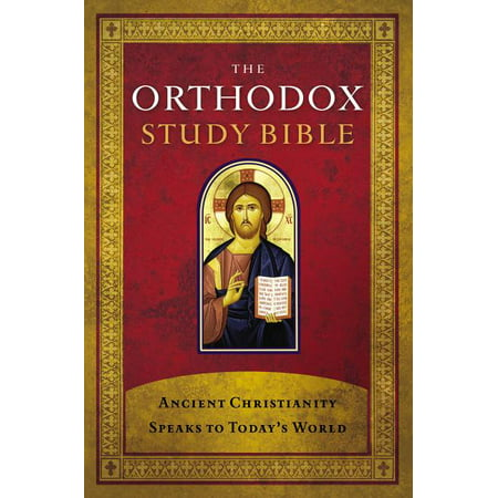 Orthodox Study Bible-OE-With Some NKJV : Ancient Christianity Speaks to Today's World (Hardcover)