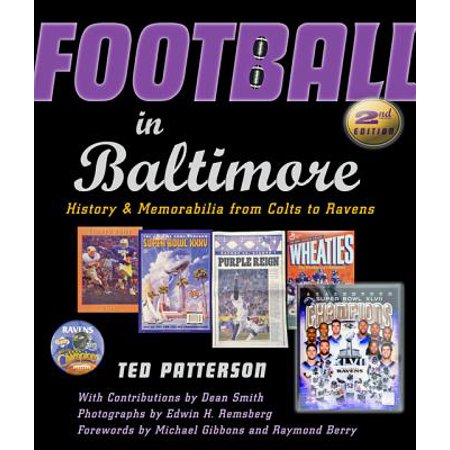 Football in Baltimore : History and Memorabilia from Colts to Ravens ()
