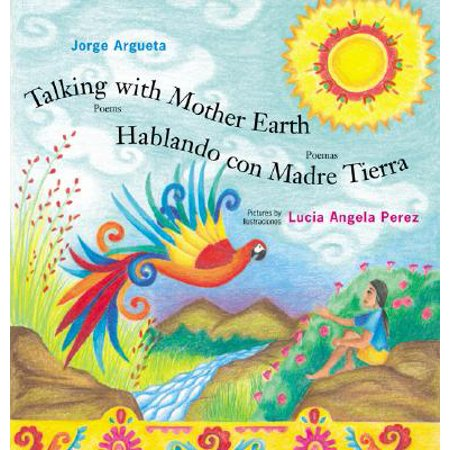 Talking with Mother Earth/Hablando Con Madre Tierra : - Mothers Corn