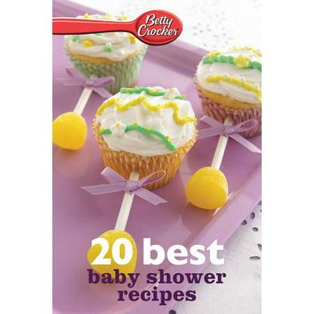 Betty Crocker 20 Best Baby Shower Recipes - eBook