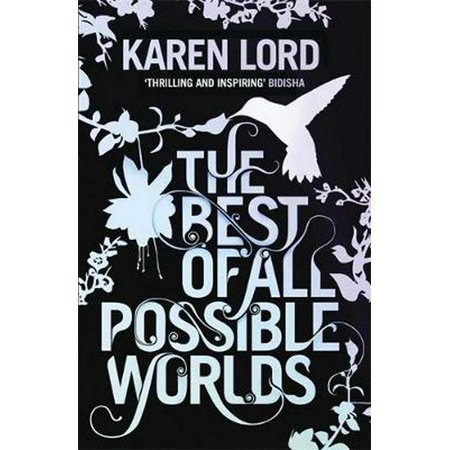 The Best of All Possible Worlds (Paperback) (The Best Of Possible Worlds)