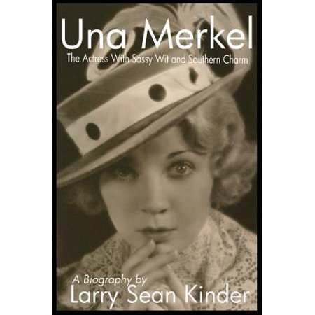 Una Merkel : The Actress with Sassy Wit and Southern Charm - Flying Merkel