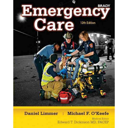 Emergency Care + New Mybradylab Without Pearson Etext Access Card