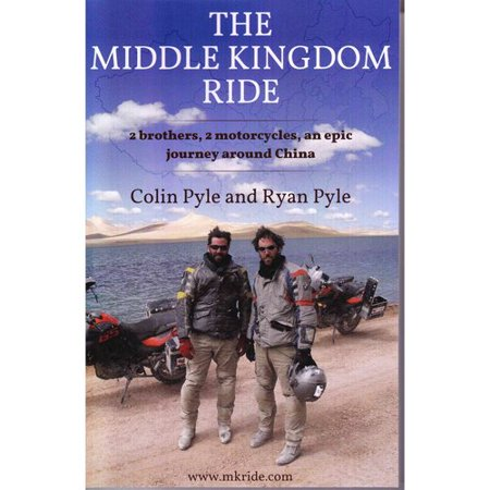 The Middle Kingdom Ride  Two Brothers  Two Motorcycles  One Epic Journey Around China