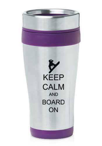Purple 16oz Insulated Stainless Steel Travel Mug Z1135 Keep Calm and Board On Snowboard by