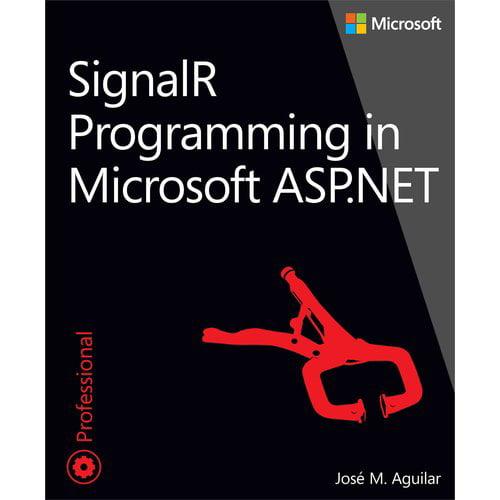 SignalR Programming in Microsoft ASP.NET