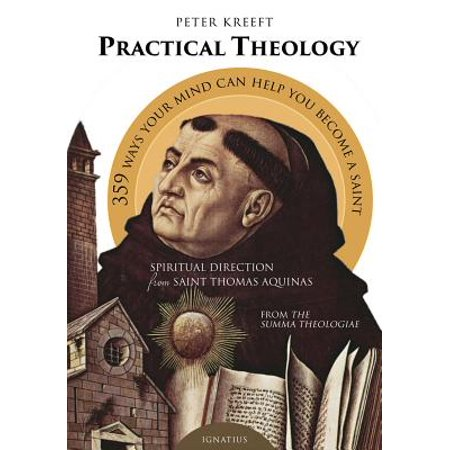 Practical Theology : Spiritual Direction from St. Thomas