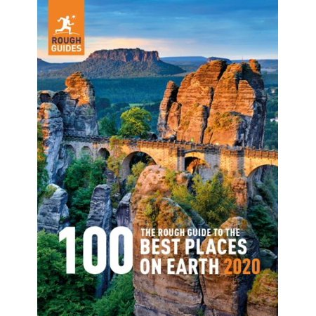 The Rough Guide to the 100 Best Places on Earth (The Best Google Earth)