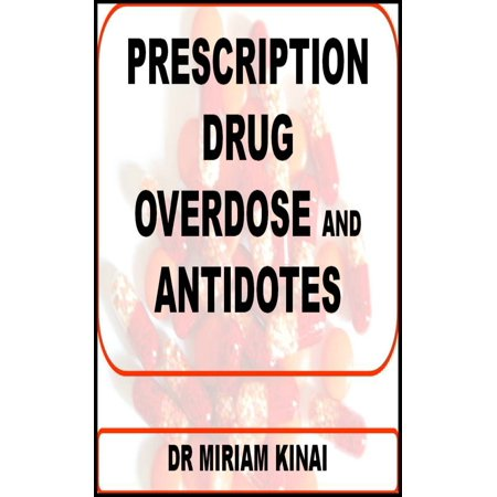 Prescription Drug Overdose and Antidotes - eBook