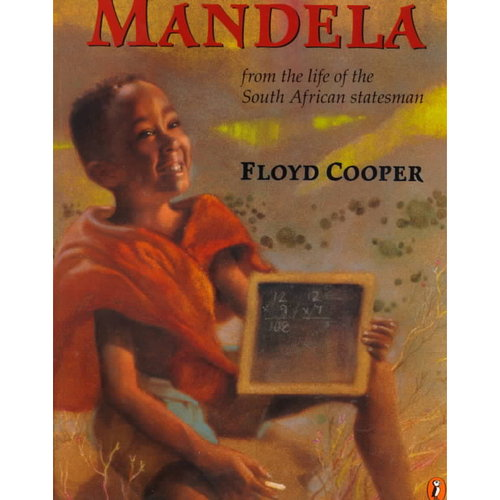 Mandela: From the Life of the South African Statesman