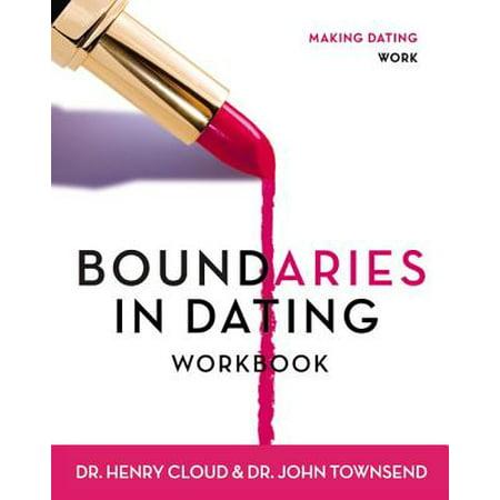 Boundaries in Dating Workbook : Making Dating