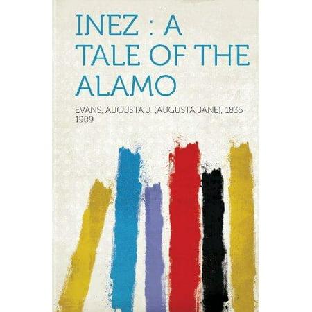 Inez  A Tale Of The Alamo