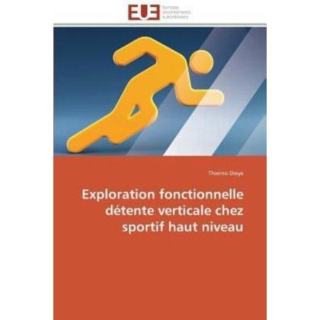 Exploration Fonctionnelle Dtente Verticale Chez Sportif Haut Niveau