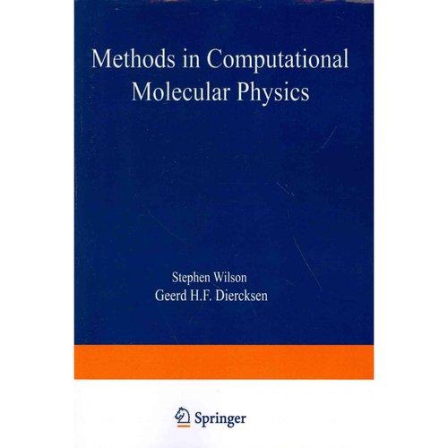 Methods in Computational Molecular Physics