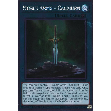 YuGiOh Noble Knights of the Round Table Noble Arms - Caliburn