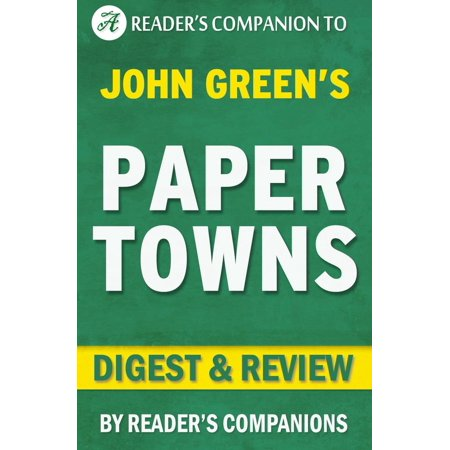 Paper Towns by John Green | Digest & Review - eBook (Halloween Town Christian Review)