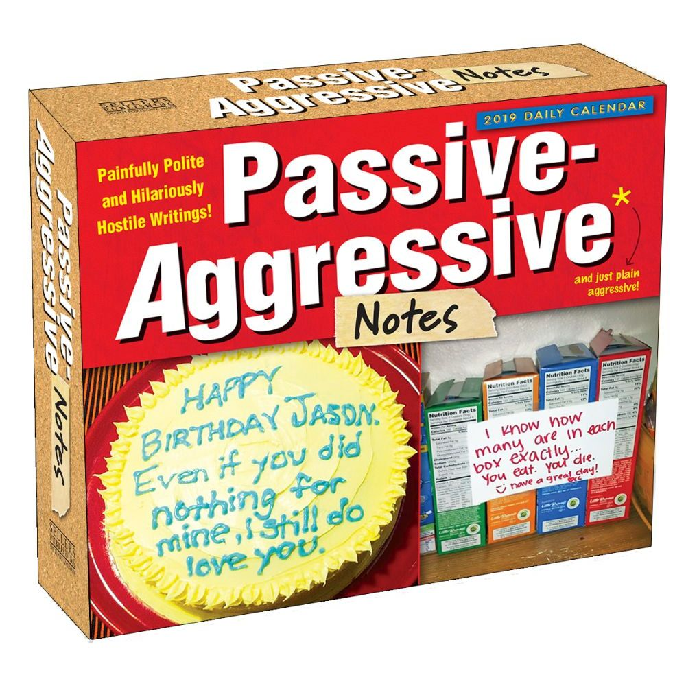 2019 Passive-Aggressive Notes Desk Calendar, More Humor by Sellers Publishing by Sellers Publishing