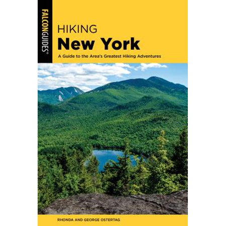 Hiking New York : A Guide to the State's Best Hiking