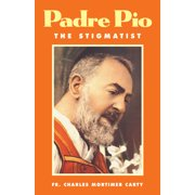 Padre Pio : The Stigmatist