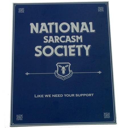 Humorous Tin Metal National Sarcasm Society Sign Funny Bar Humor Pub Wall