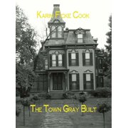 The Town Gray Built - eBook