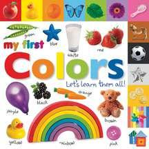 Tabbed Board Books: My First Colors: Let's Learn Them All! (Other)