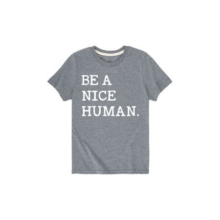 Be A Nice Human  - Youth Short Sleeve Tee (Nice Youth T-shirt)