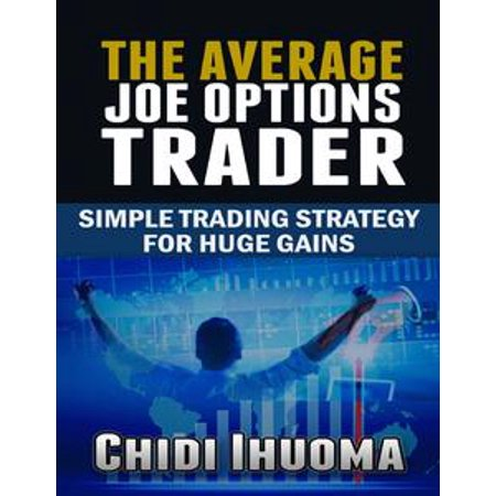 The Average Joe Options Trader - - Average Joes Outfit