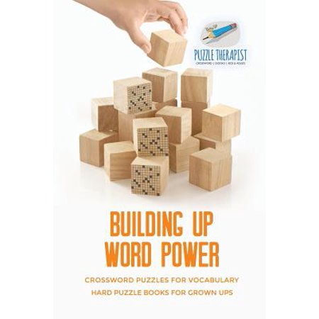 Building Up Word Power Crossword Puzzles for Vocabulary Hard Puzzle Books for Grown Ups](Fun Toys For Grown Ups)