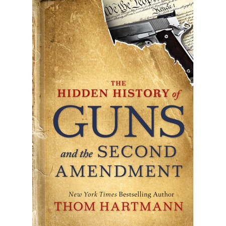 The Hidden History of Guns and the Second