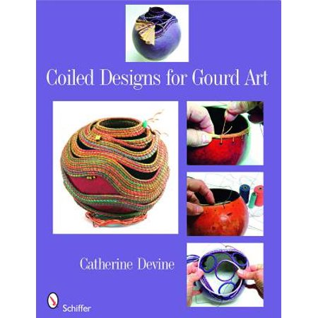 Coiled Designs for Gourd Art (Gourd Art Designs)