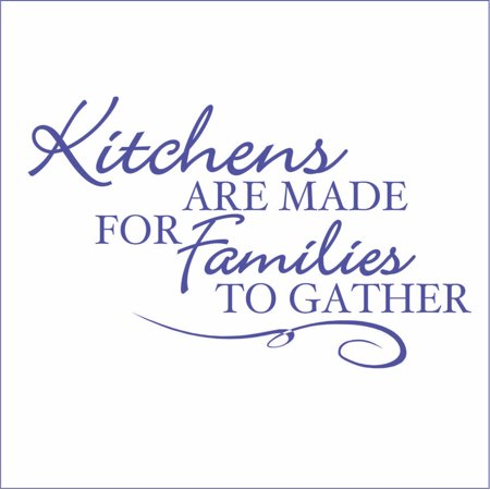 Kitchens are Made for Families To Gather Vinyl Quote Large Royal Blue