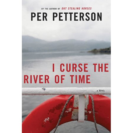 I Curse the River of Time : A Novel (Best Time Of Day To See River Otters)