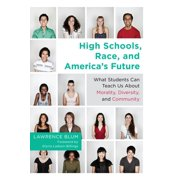 High Schools, Race, and America's Future - eBook