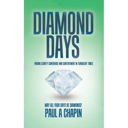 - Diamond Days: Finding Clarity, Confidence and Contentment in Turbulent Times (Paperback)