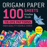 """Origami Paper 100 Sheets Tie-Dye Patterns 6"""" (15 CM): Tuttle Origami Paper: High-Quality Double-Sided Origami Sheets Printed with 8 Different Designs (Instructions for 8 Projects Included) (Other)"""