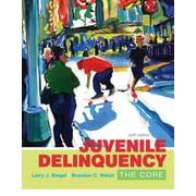 Juvenile Delinquency : The Core (Edition 6) (Paperback)