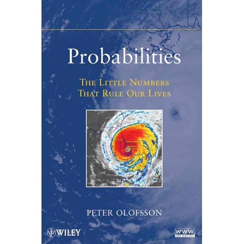 Probabilities: The Little Numbers That Rule Our Lives