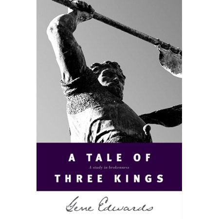 A Tale of Three Kings - eBook (A Tale Of Three Kings Study Guide)