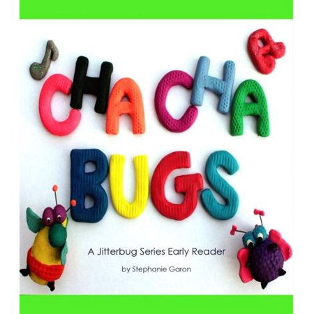 Cha-Cha Bugs: A Jitterbug Series Early Reader - eBook