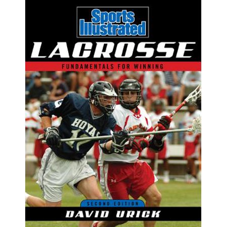 Sports Illustrated Lacrosse : Fundamentals for Winning 1999 Sports Illustrated Autographs