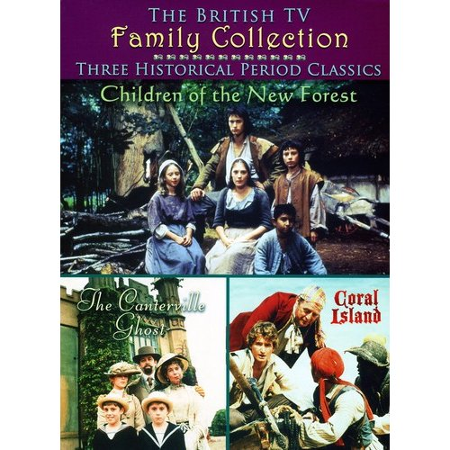 British TV Family Collection: Three Historical Period Classics: Children Of The New Forest / Canterville Ghost / Coral Island