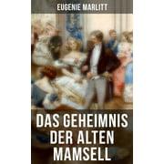 Das Geheimnis der alten Mamsell - eBook