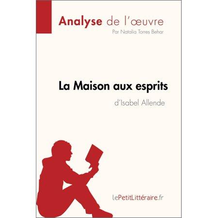La Maison aux esprits de Isabel Allende (Analyse de l'oeuvre) - eBook](La Maison De Mickey Halloween)