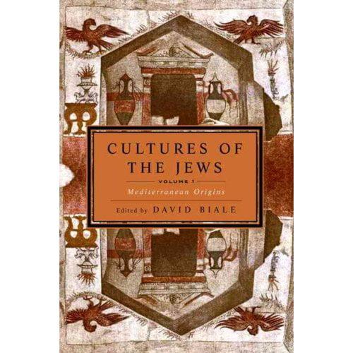 Cultures of the Jews: Mediterranean Origins
