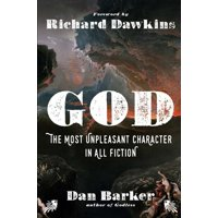 God: The Most Unpleasant Character in All Fiction (Paperback)