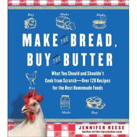 Make the Bread, Buy the Butter - eBook